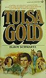 Tulsa Gold, Elroy Schwartz, 0451095669