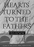 Front cover for the book Hearts Turned to the Fathers: A History of the Genealogical Society of Utah, 1894-1994 (Byu Studies) by James B. Allen