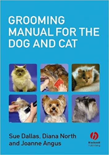 Grooming Manual For The Dog And Cat Amazon Co Uk Sue Dallas Diana