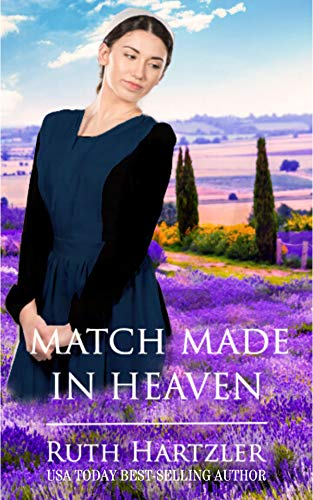Match Made in Heaven (Amish Second Chance Romance Book 2)