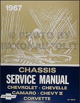 1967 chevy repair shop manual reprint impala ss caprice chevelle rh amazon com Appliance Repair Service Manuals GM Service Repair Manuals