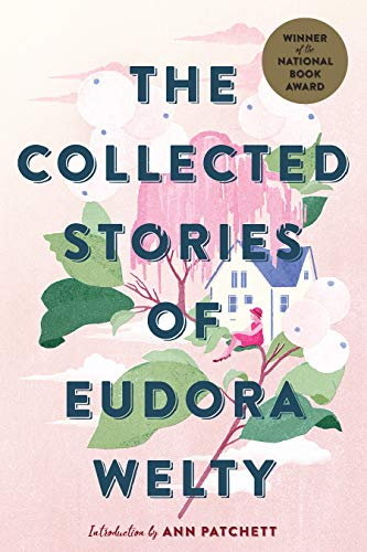 - The Collected Stories of Eudora Welty