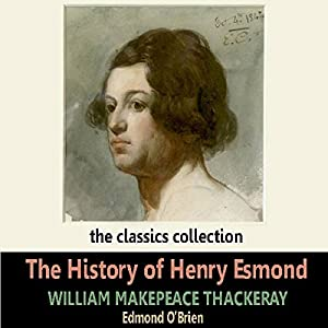 The History of Henry Esmond Audiobook
