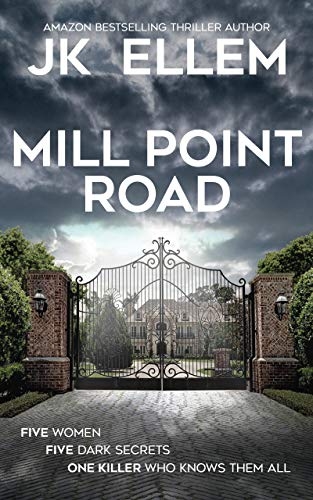 Mill Point Road: A serial killer domestic thriller