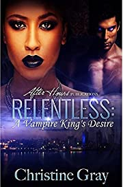 Relentless: A Vampire King's Desire