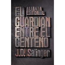 El guardian entre el centeno / The Catcher in the Rye (Spanish Edition)