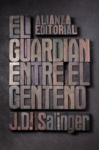 El guardian entre el centeno / The Catcher in the Rye (Spanish Edition)