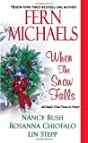 When the Snow Falls, Fern Michaels and Nancy Bush, 1420131060