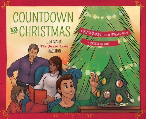 Countdown to Christmas: 24 Days of the Jesse Tree -
