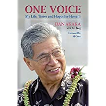 One Voice: My Life, Times and Hopes for Hawaii
