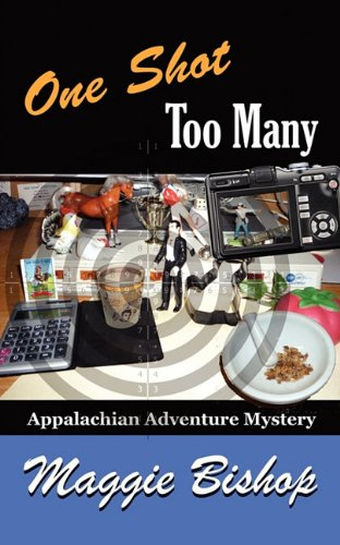 Download One Shot Too Many: Appalachian Adventure Mystery (Appalachian Adventure Mysteries) PDF