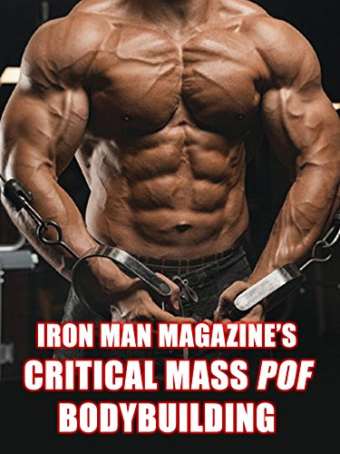 Best-selling Iron Man Magazine' Critical Mass POF Bodybuilding