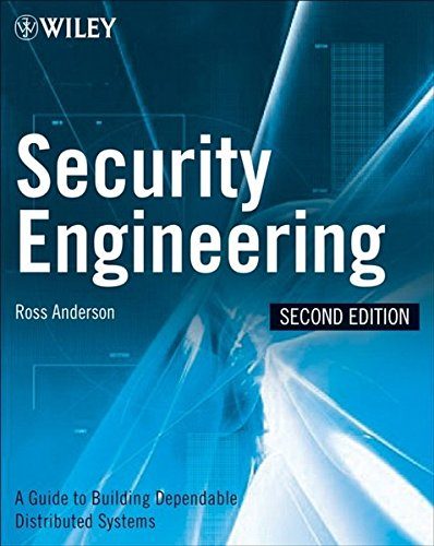 Security Engineering: A Guide to Building Dependable Distributed Systems by Anderson, Ross J.