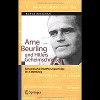 Arne Beurling und Hitlers Geheimschreiber: Schwedische Entzifferungserfolge im 2. Weltkrieg