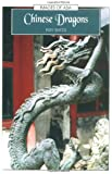 Chinese Dragons (Images of Asia)