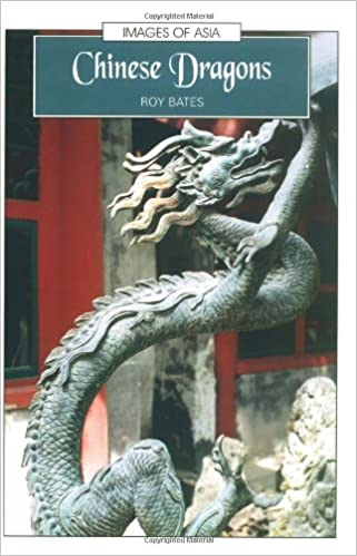 Amazon com: Chinese Dragons (Images of Asia) (9780195928563