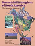 img - for Terrestrial Ecoregions of North America: A Conservation Assessment (World Wildlife Fund Ecoregion Assessments) by Taylor H. Ricketts (1999-06-01) book / textbook / text book