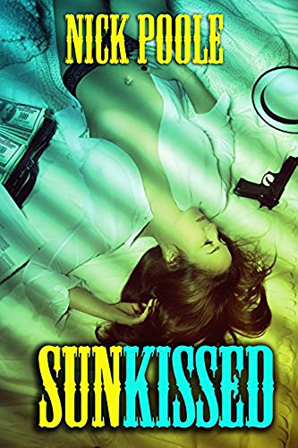 Sunkissed: A Collection of Thrillers