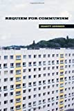 img - for Requiem for Communism by Charity Scribner (2003-11-07) book / textbook / text book
