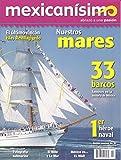 img - for Revista mexican simo. Abrazo a una pasi n. N mero 45. Nuestros mares book / textbook / text book
