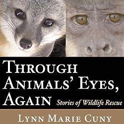 Through Animals' Eyes, Again