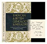 American & British genealogy & heraldry; a selected list of books