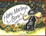 Hairy Maclary's Bone, Lynley Dodd, 1582460604