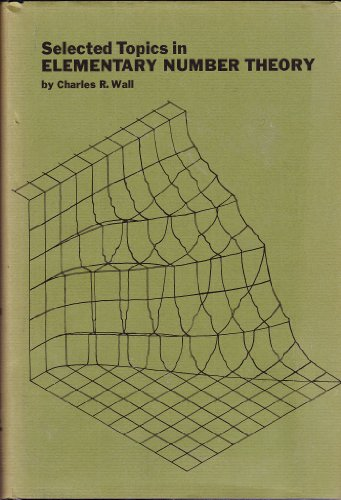 Selected Topics in Elementary Number Theory