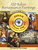 120 Italian Renaissance Paintings CD-ROM and Book (Dover Electronic Clip Art)