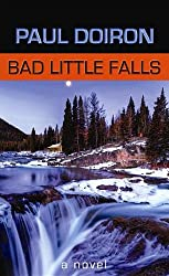 Bad Little Falls: A Mike Bowditch Mystery