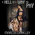 A Hell of a Way to Pay | Marcus Darkley