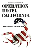 Operation Hotel California, Mike Tucker and Charles S. Faddis, 1599218887