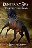 Download Kentucky Sky: Whispers on the Wind in PDF ePUB Free Online