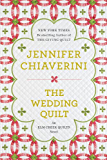 The Wedding Quilt: An Elm Creek Quilts Novel (The Elm Creek Quilts Book 18)