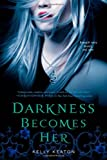 Darkness Becomes Her (Gods & Monsters)