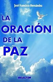 La oración de la paz (Coleccion Inspiracional)