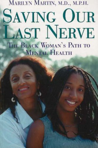 Search : Saving Our Last Nerve: The African American Woman's Path to Mental Health