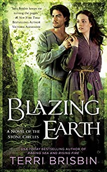 Blazing Earth (A Novel of the Stone Circles) by [Brisbin, Terri]