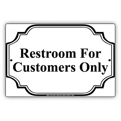 Restroom For Customers Only Sign Metal Aluminum Signboard UV Coated Display Board 12