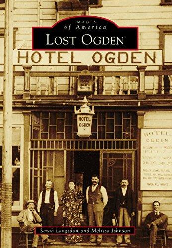 Utah Ogden Union (Lost Ogden (Images of America))