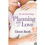 Planning for Love | Christi Barth