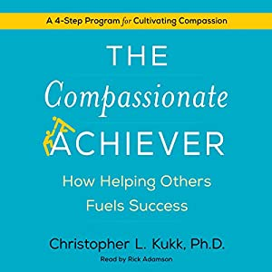 The Compassionate Achiever Audiobook