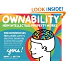 Ownability: How Intellectual Property Works