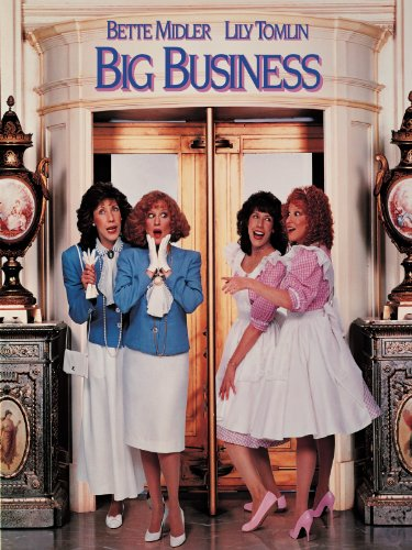 Amazon Com Big Business Bette Midler Lily Tomlin