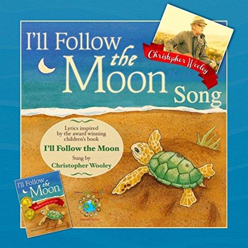 I'll Follow the Moon Song