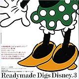 Readymade digs disney 3