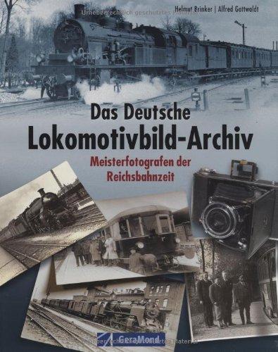 das-deutsche-lokomotivbild-archiv-geramond