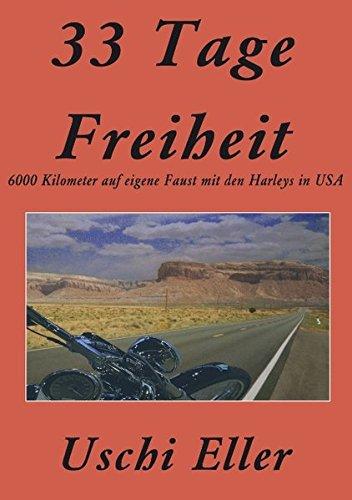 33 Tage Freiheit (German Edition) PDF