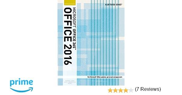 Illustrated Microsoft Office 365 2016 Introductory Loose Leaf Version Series David W Beskeen Carol M Cram Jennifer Duffy