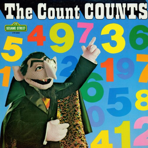 Sesame Street: The Count Counts, Vol. 2 (The Count's Countdown Show From Radio 1-2-3) (Count Sesame Street)